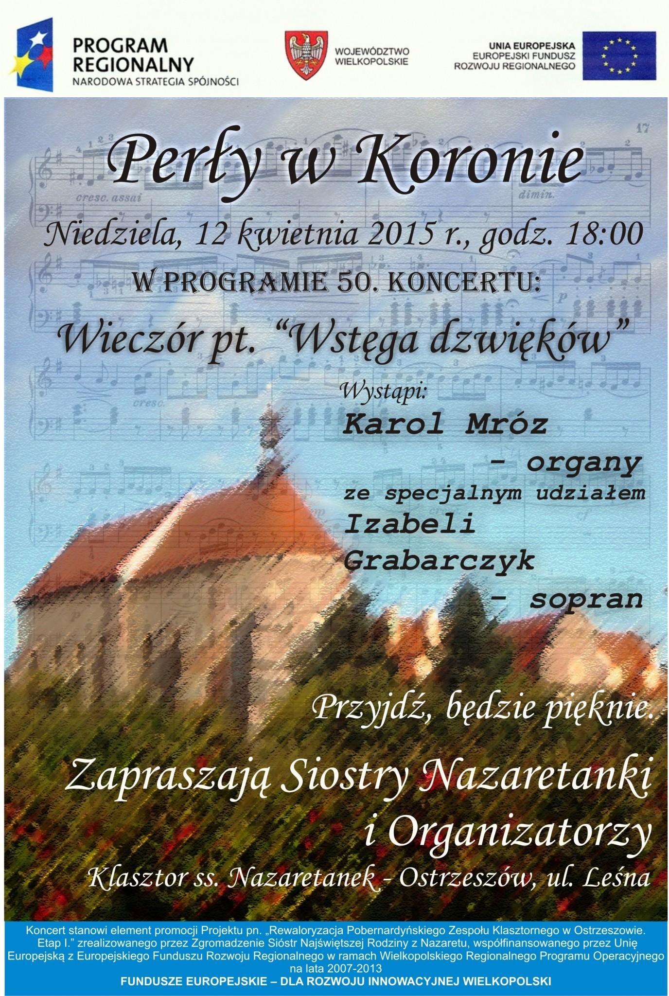 Zaproszenie Na Jubileuszowy Koncert Perły W Koronie 12 Kwietnia